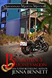 Busman's Honeymoon: the Savannah Martin Honeymoon Novella (Savannah Martin Mysteries)