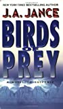 Birds of Prey (J. P. Beaumont Mysteries, No. 15) (0380716542) by Jance, J.A.
