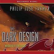 The Dark Design: Riverworld Saga, Book 3 | Philip José Farmer