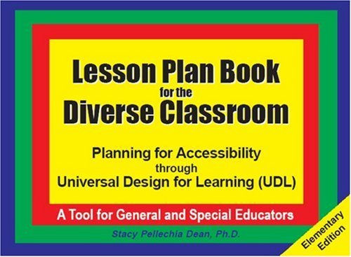 lesson-plan-book-for-the-diverse-classroom-planning-for-accessibility-through-universal-design-for-l