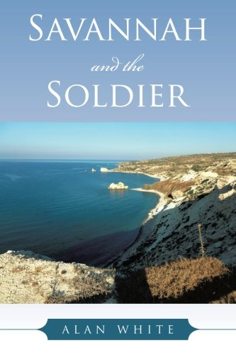 Alan White Releases New Book, SAVANNAH AND THE SOLDIER