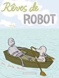 img - for R  ves de robot (French Edition) book / textbook / text book