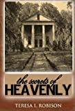 The Secrets of Heavenly (Heavenly Plantation)