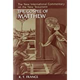 The Gospel of Matthew (New International Commentary on the New Testament)by R.T. France