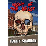 Night of the Beastby Harry Shannon