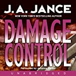 Damage Control: Joanna Brady Mysteries, Book 13 (       UNABRIDGED) by J. A. Jance Narrated by Johanna Parker
