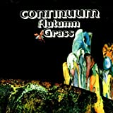 Autumn Grass by Continuum [Music CD]