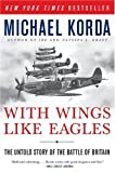 img - for With Wings Like Eagles: The Untold Story of the Battle of Britain book / textbook / text book