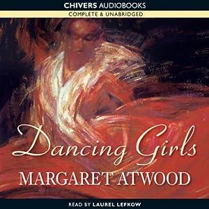 Dancing Girls | [Margaret Atwood]