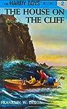 Hardy Boys 02: the House on the Cliff