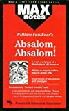 img - for By Carol Siri Johnson Absalom, Absalom! (MAXNotes Literature Guides) [Paperback] book / textbook / text book