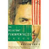 The Reluctant Fundamentalist: A Novel ~ Mohsin Hamid