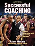 By Rainer Martens - Successful Coaching (4th Revised edition) (1/18/12)