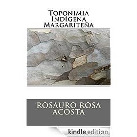 Toponimia Ind�gena Margarite�a (Spanish Edition)