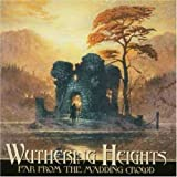 Far From the Madding Crowd by Wuthering Heights (2003-12-15)