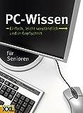 PC - Wissen für Senioren