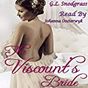 The Viscount's Bride: Love's Pride Book 2 Audiobook by G.L. Snodgrass Narrated by Johanna Oosterwyk
