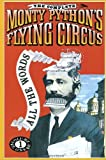 The Complete Monty Python's Flying Circus; All the Words Volume One (0679726470) by Graham Chapman