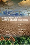 img - for Evaluating Progress of the U.S. Climate Change Science Program: Methods and Preliminary Results book / textbook / text book