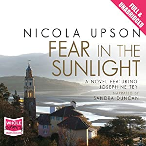 Fear in the Sunlight: Josephine Tey Series, Book 4 | [Nicola Upson]