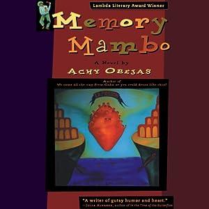 Memory Mambo: A Novel | [Achy Obejas]