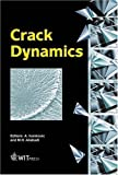 img - for Crack Dynamics (Advances in Fracture Mechanics) (v. 9) book / textbook / text book