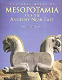 The Cultural Atlas of Mesopotamia and the Ancient Near East (0816022186) by Roaf, Michael