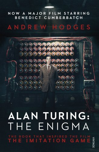 Alan Turing: The Enigma: The Book That Inspired the Film The Imitation Game by Andrew Hodges (2014-11-13)