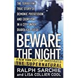 Beware of the Nightby Ralph Sarchie