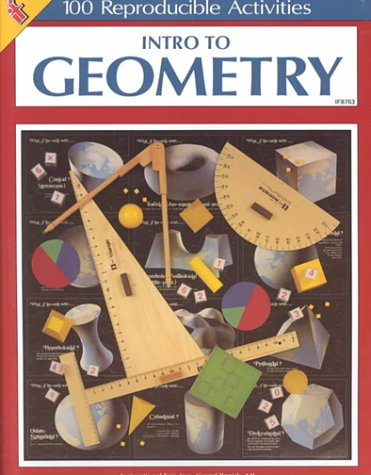 Intro to Geometry: 100 Reproducible Activities