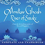 River of Smoke | Amitav Ghosh