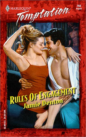 Rules Of Engagement (Temptation, 793), Jamie Denton