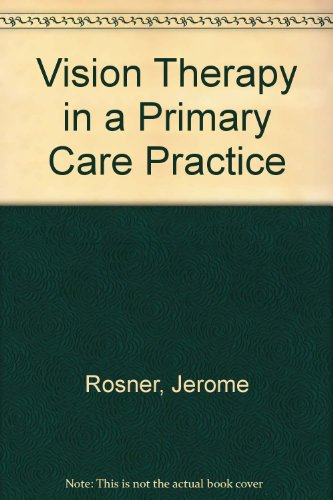 Vision Therapy in a Primary Care Practice