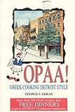 Opaa! Greek Cooking Detroit Style