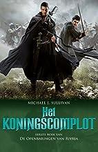 Het koningscomplot (De openbaringen van Riyria)