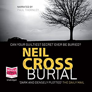 Burial | [Neil Cross]
