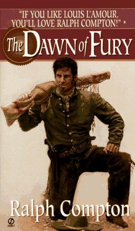 The Dawn of Fury, RALPH COMPTON