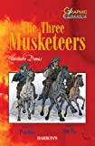 The Three Musketeers (Barron's Graphic Classics)
