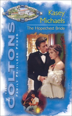The Hopechest Bride (The Coltons), KASEY MICHAELS