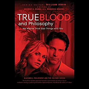 True Blood and Philosophy Audiobook