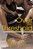 Over the Threshold (Scoundrels Short Stories Book 3)