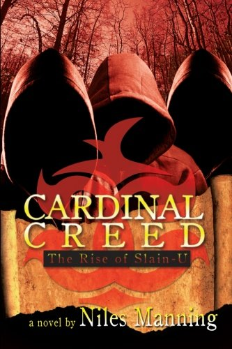 Cardinal Creed: The Rise Of Slain-U (The Price Of Heir) (Volume 2)