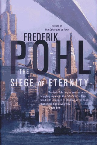 Siege of Eternity, FREDERIK POHL