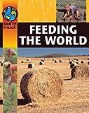 Feeding the World (Earth Watch) (0749662158) by Walpole, Brenda