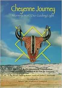Cheyenne Journey: Morning Star, Our Guiding Light: Doreen Pond, Art