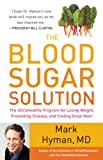 51N9B0 YG5L. SL160 The Blood Sugar Solution: The UltraHealthy Program for Losing Weight, Preventing Disease, and Feeling Great Now!