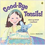 Good-bye Tonsils! (Picture Puffin Books) (Paperback)