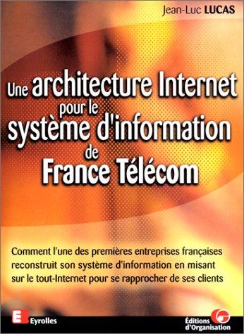 une-architecture-internet-pour-le-systeme-dinformation-de-france-telecom