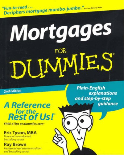 Mortgages For Dummies (For Dummies (Lifestyles Paperback)), Eric Tyson, Ray Brown