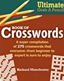 img - for Ultimate Grab A Pencil Book of Crosswords book / textbook / text book